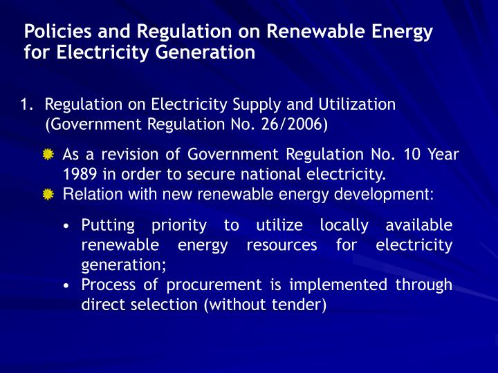 Policies and Regulation on Renewable Energy for Electricity Generation