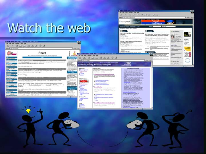 Watch the web