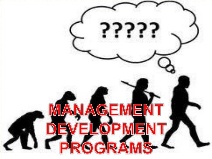 MANAGEMENT DEVELOPMENT      WORKSHOPS