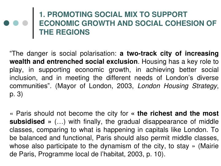 1 promoting social mix to support economic growth and social cohesion of the regions