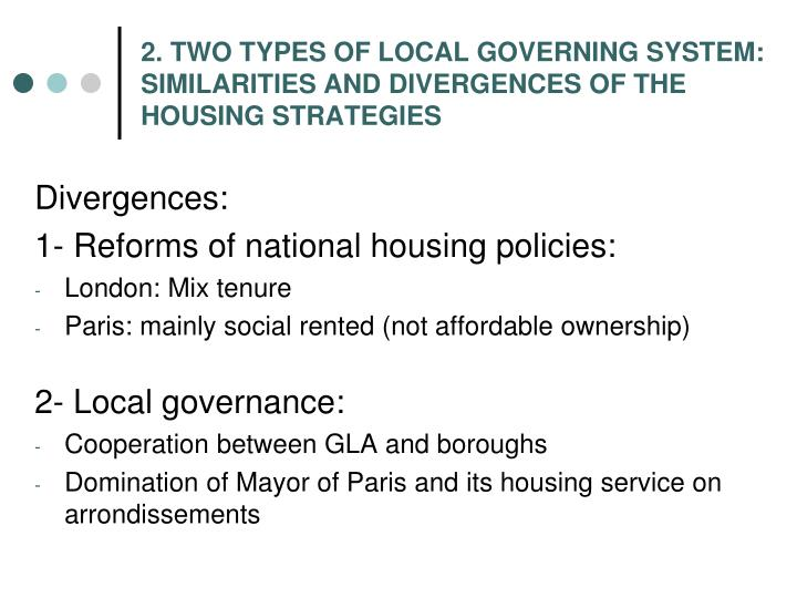 2. TWO TYPES OF LOCAL GOVERNING SYSTEM: