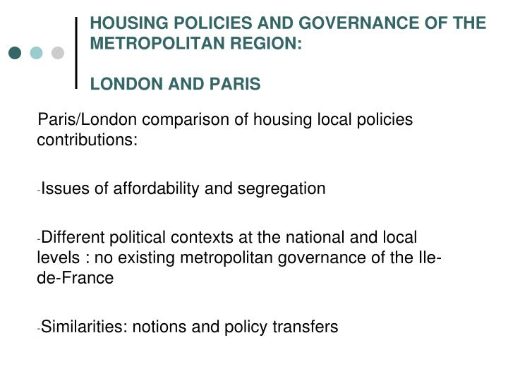 Housing policies and governance of the metropolitan region london and paris1