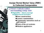 assign rental market value rmv to collected comparables