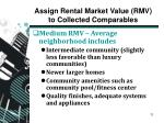 assign rental market value rmv to collected comparables1