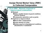 assign rental market value rmv to collected comparables2