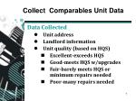 collect comparables unit data1