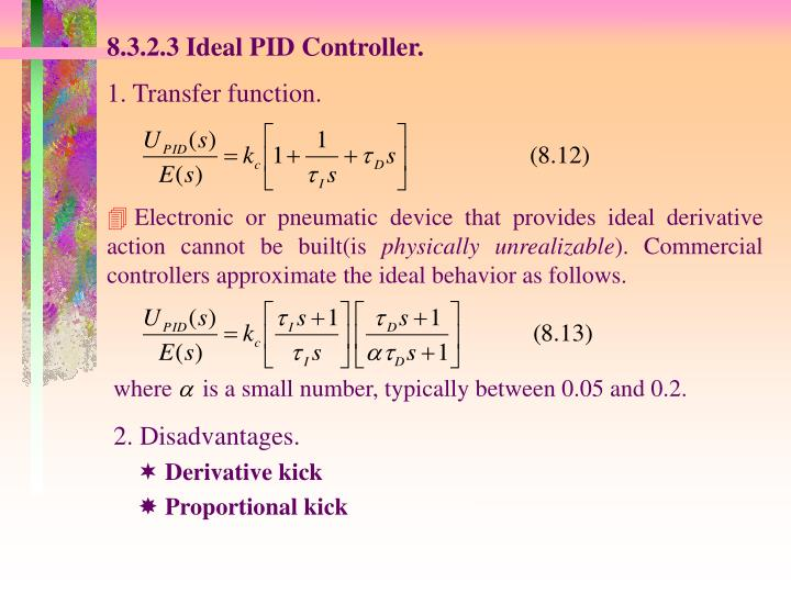 Electronic or pneumatic device that provides ideal derivative action cannot be built(is