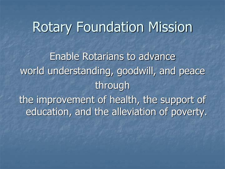 Rotary Foundation Mission