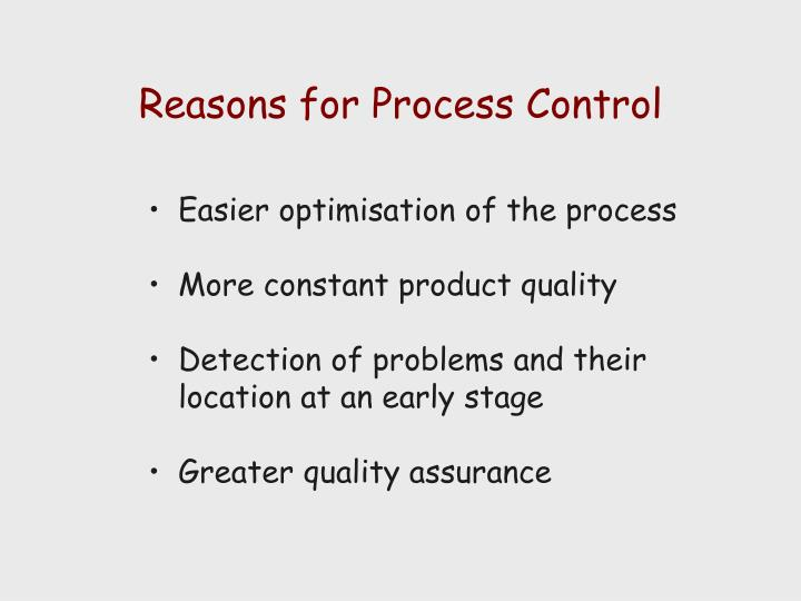 Reasons for Process Control
