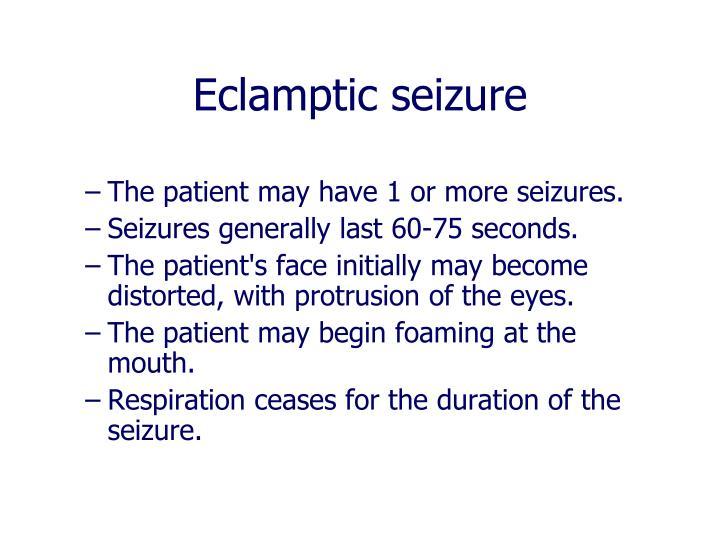 Eclamptic seizure