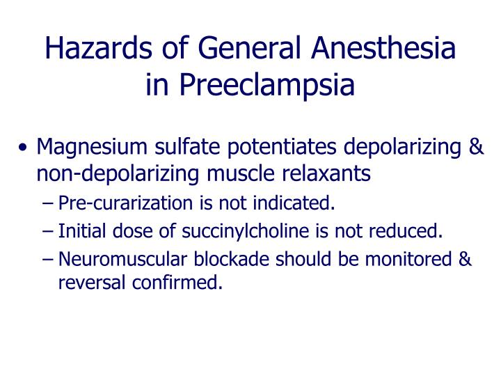 Hazards of General Anesthesia