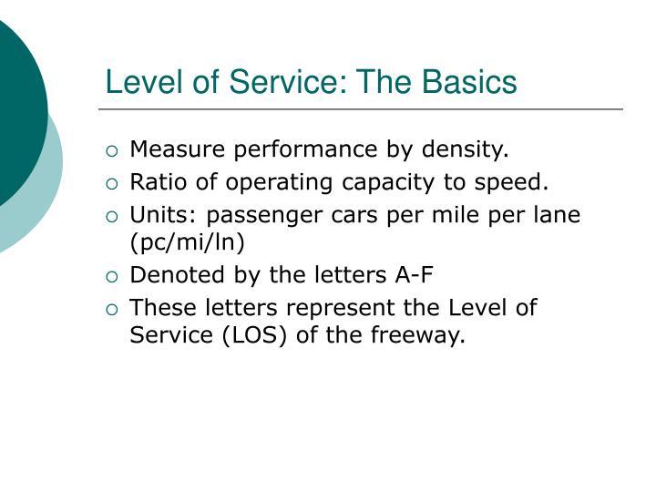 Level of Service: The Basics