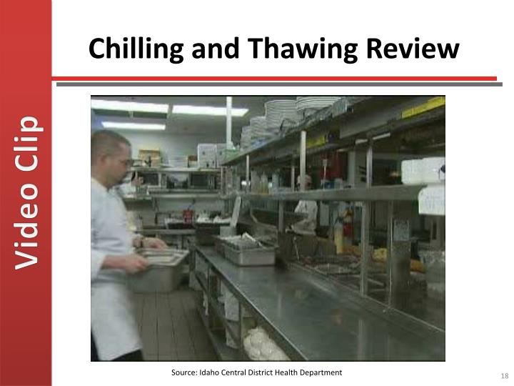 Chilling and Thawing Review