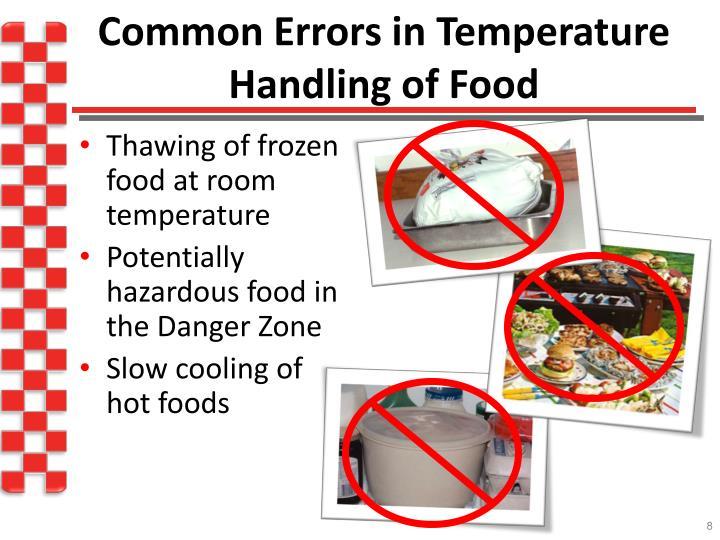 Common Errors in Temperature Handling of Food