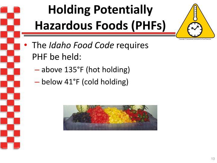 Holding Potentially Hazardous Foods (PHFs)