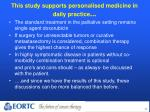 this study supports personalised medicine in daily practice