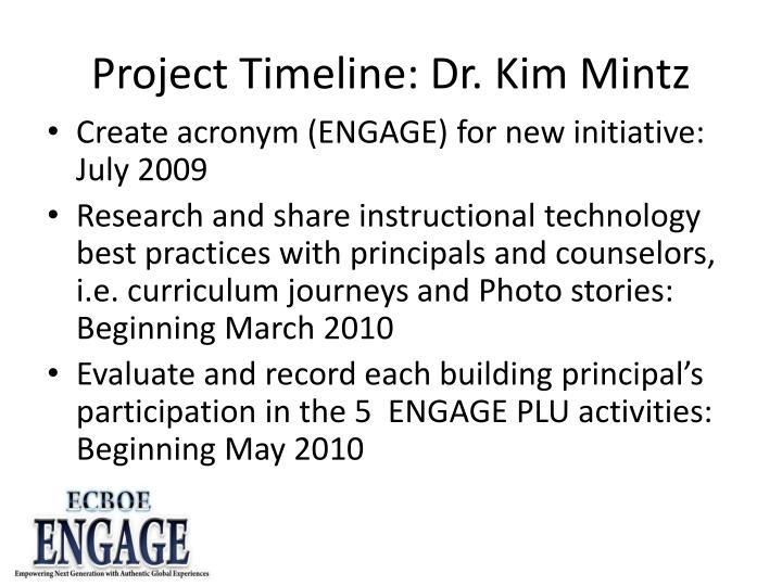 Project Timeline: Dr. Kim Mintz
