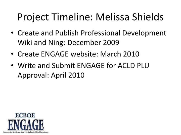 Project Timeline: Melissa Shields