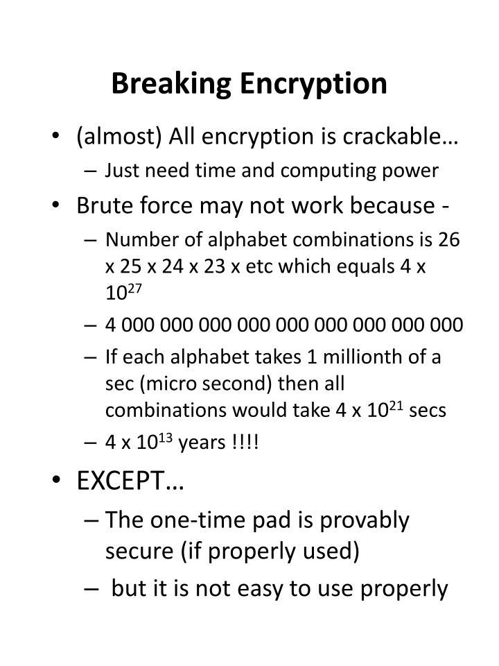 Breaking Encryption