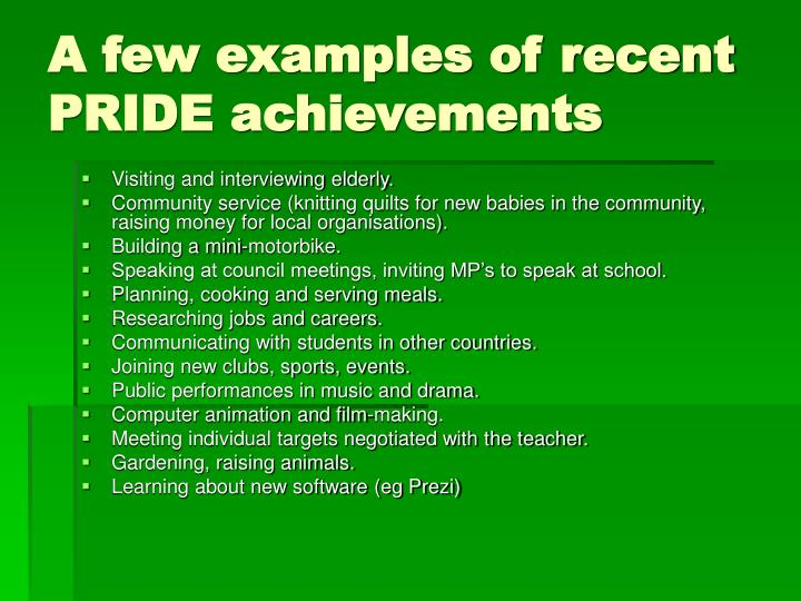 A few examples of recent PRIDE achievements