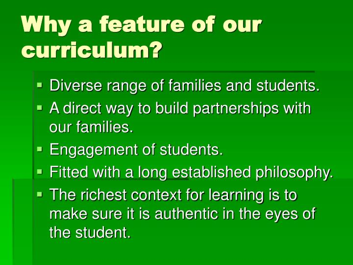 Why a feature of our curriculum