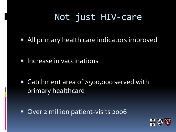 Not just HIV-care