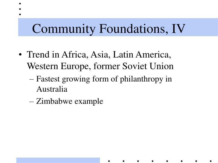 Community Foundations, IV