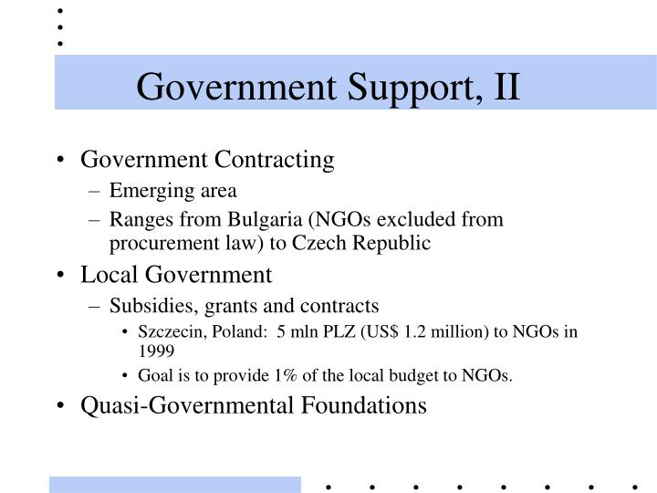 Government Support, II