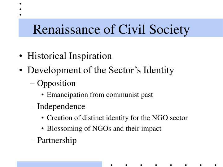Renaissance of Civil Society