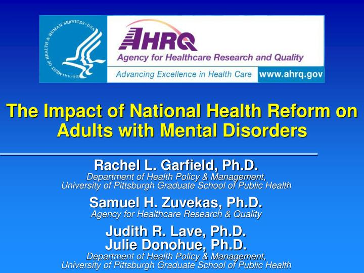 The Impact of National Health Reform on Adults with Mental Disorders
