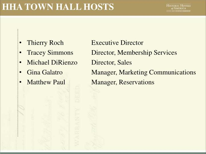 HHA TOWN HALL HOSTS