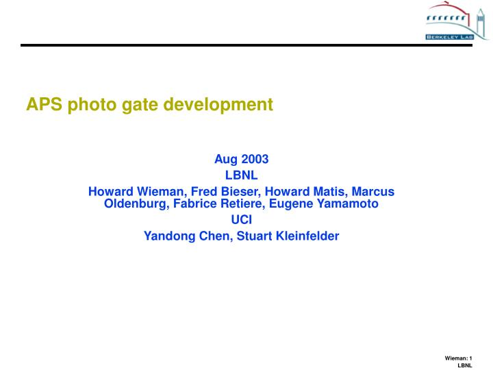 APS photo gate development
