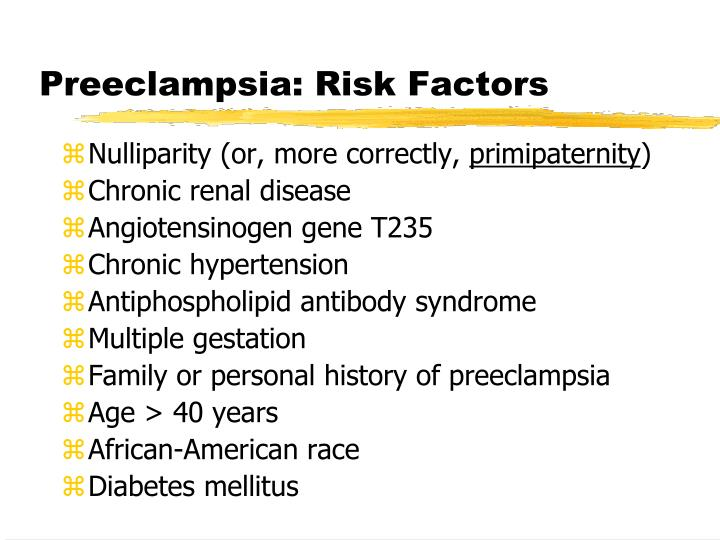 Preeclampsia: Risk Factors