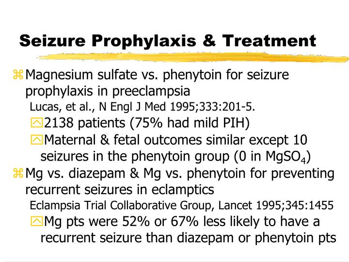 Seizure Prophylaxis & Treatment