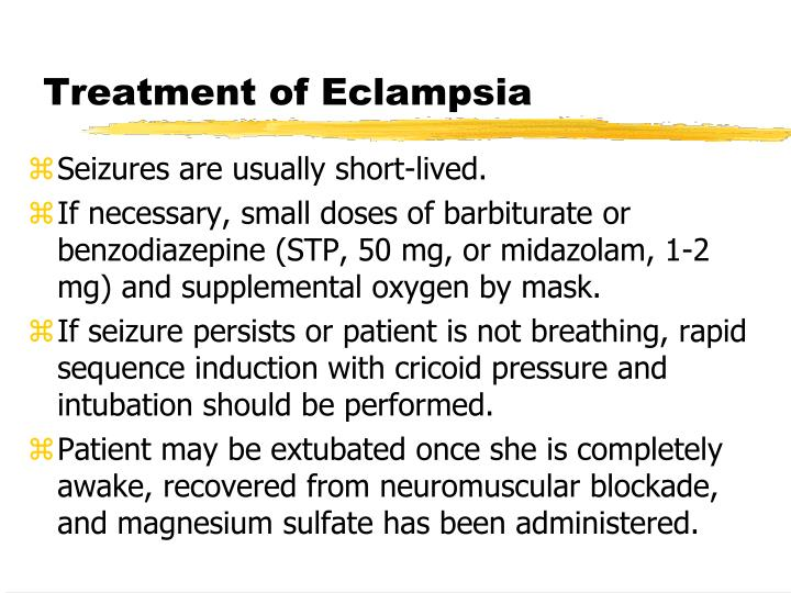 Treatment of Eclampsia