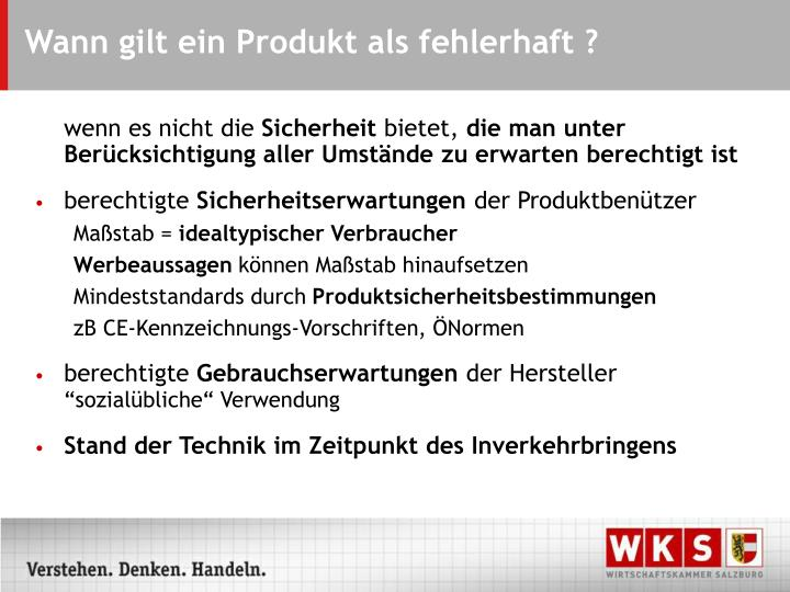 Wann gilt ein Produkt als fehlerhaft ?