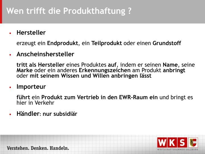 Wen trifft die Produkthaftung ?