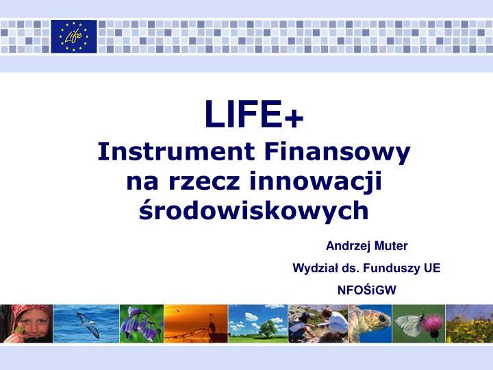 life instrument finansowy na rzecz innowacji rodowiskowych