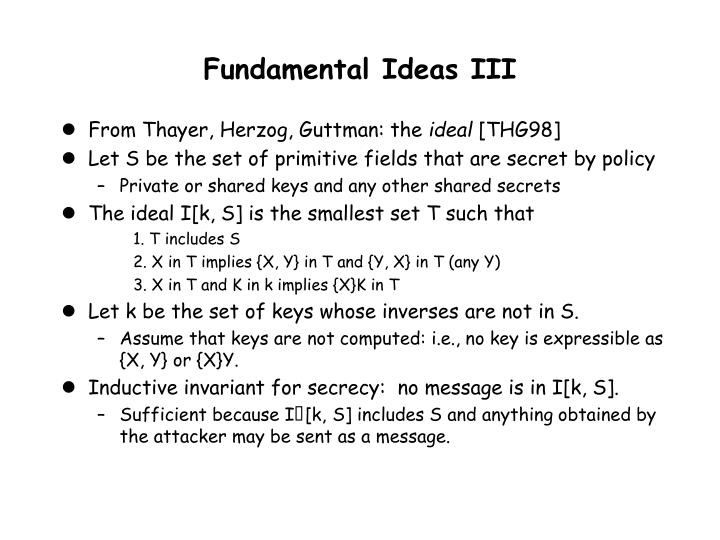 Fundamental Ideas III
