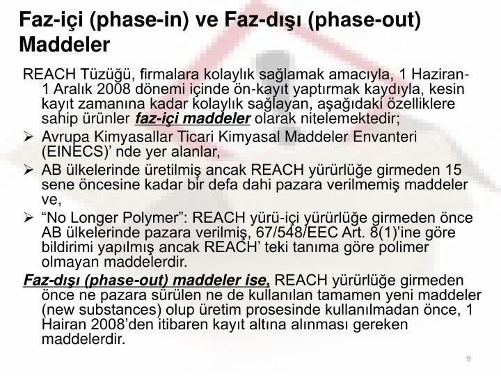 Faz-içi (phase-in) ve Faz-dışı (phase-out) Maddeler