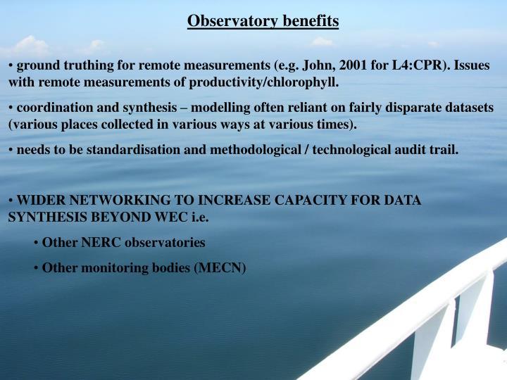 Observatory benefits