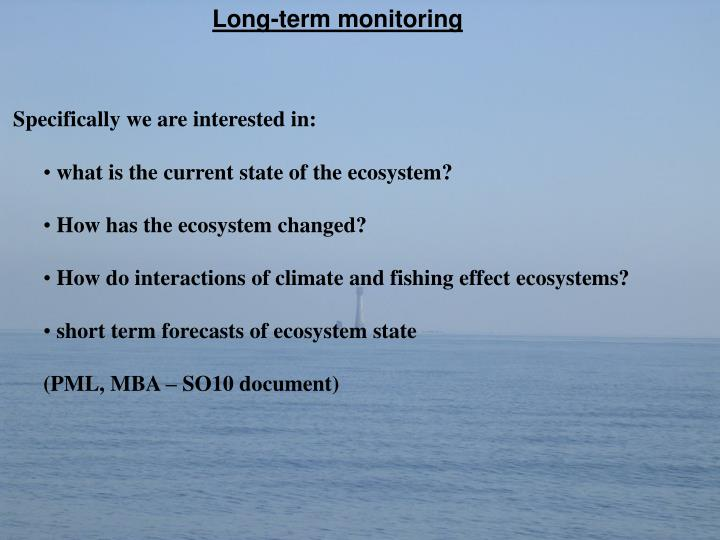 Long-term monitoring