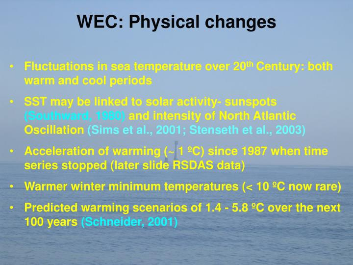 WEC: Physical changes