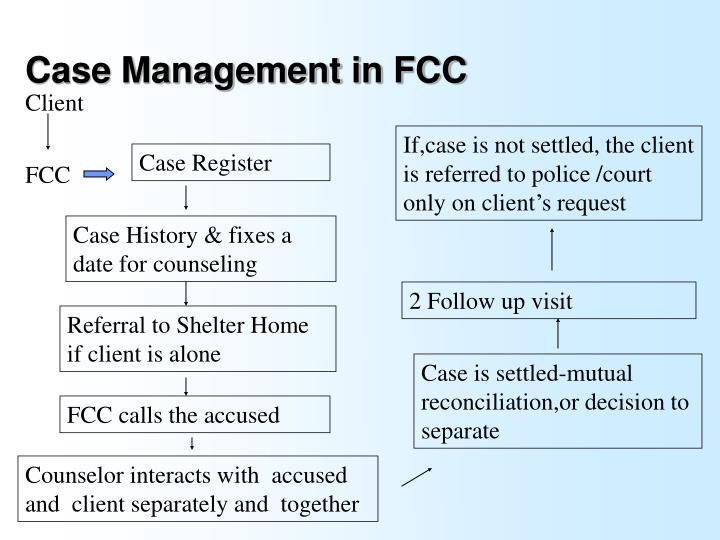 Case Management in FCC