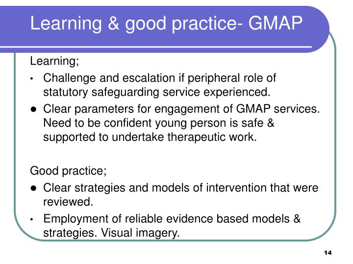 Learning & good practice- GMAP
