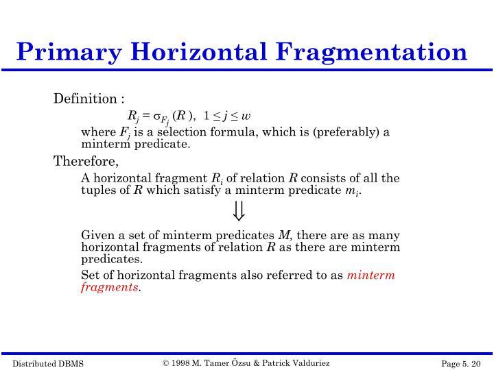 Primary Horizontal Fragmentation