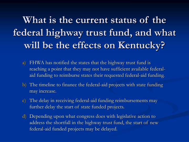 What is the current status of the federal highway trust fund, and what will be the effects on Kentucky?