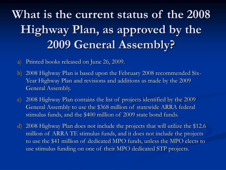 What is the current status of the 2008 highway plan as approved by the 2009 general assembly
