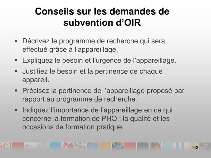 Conseils sur les demandes de subvention d'OIR