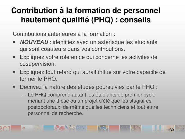 Contribution à la formation de personnel hautement qualifié (PHQ) :